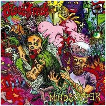 "BLOOD FREAK ""Mindscraper"""